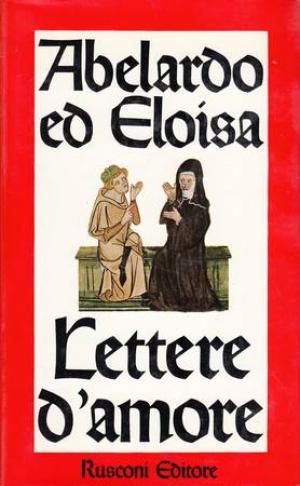 Le lettere e l'amore in letteratura: Abelardo e Eloisa